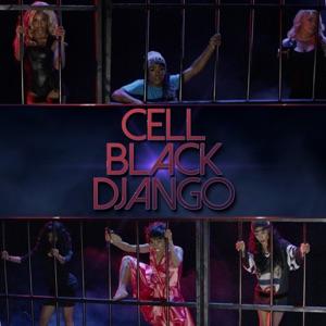 Todrick Hall - Cell Black Django