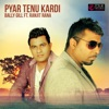 Pyar Tenu Kardi (Acoustic Mix) [feat. Ranjit Rana] - Single