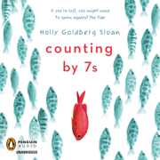 Download Counting by 7s (Unabridged) Audio Book