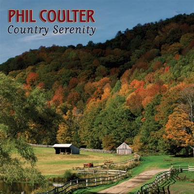 Country Serenity - Phil Coulter