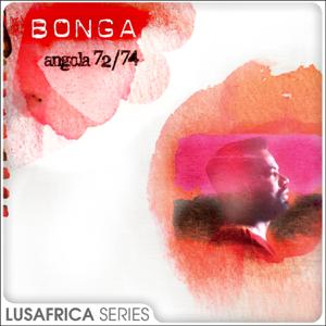 Bonga - The Lusafrica Series: Angola 72 / 74
