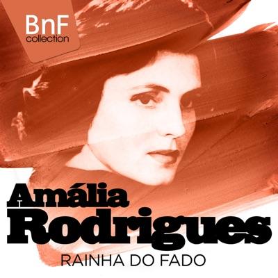 Amália Rodrigues, Rainha do Fado (Mono Version) - Amália Rodrigues