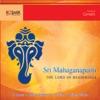 Sri Mahaganapathi