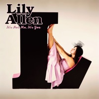 It's Not Me, It's You (Deluxe Version) - Lily Allen