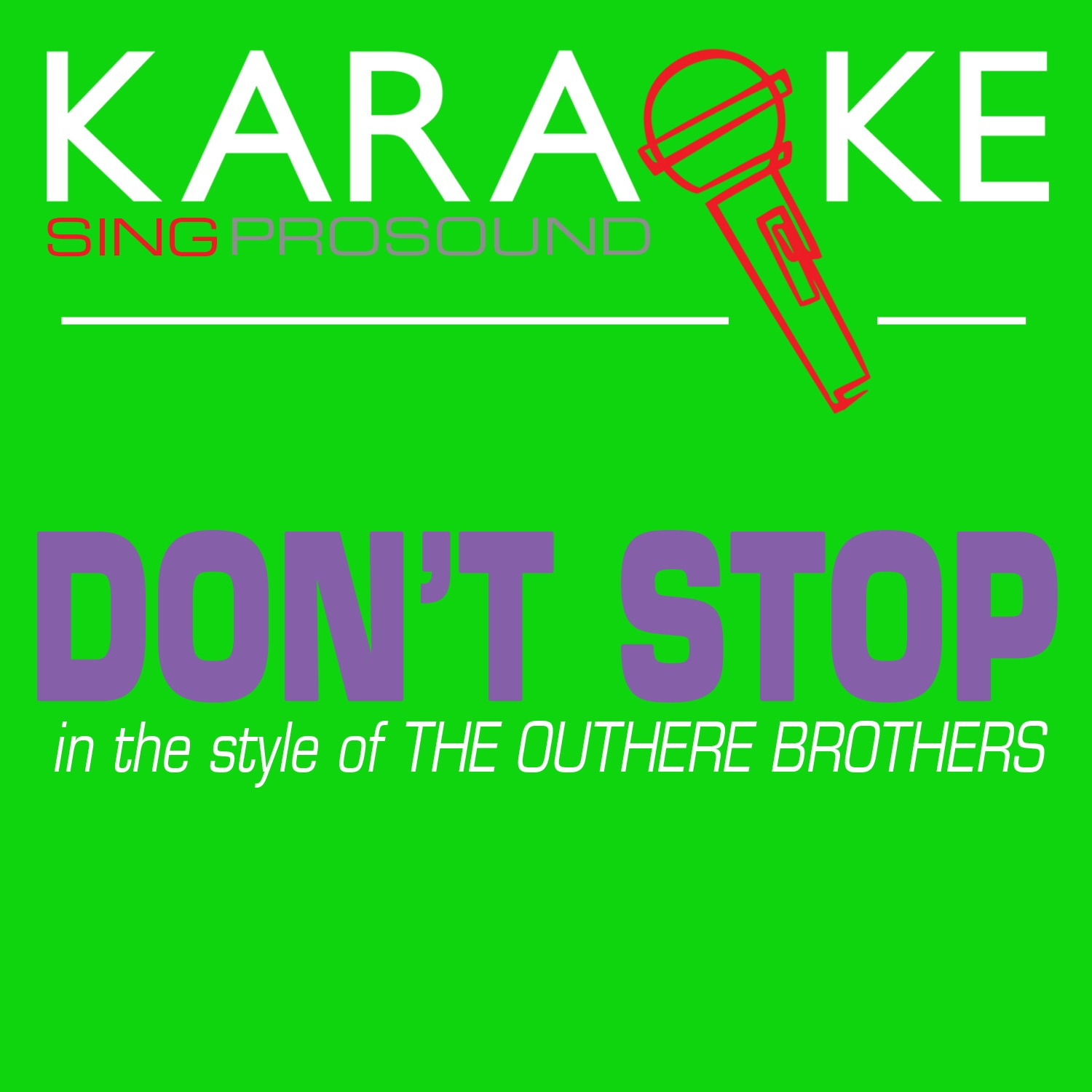 Don't Stop (In the Style of the Outhere Brothers) [Karaoke with Background Vocal] - Single