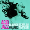 Acid Jazz Classics, Vol. 3 (The Finest Club Jazz Tracks from the 90's 'Till Now), Various Artists