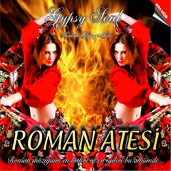 Roman Ateşi Gypsy Soul