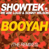 Booyah (feat. We Are Loud & Sonny Wilson) [The Remixes] - EP