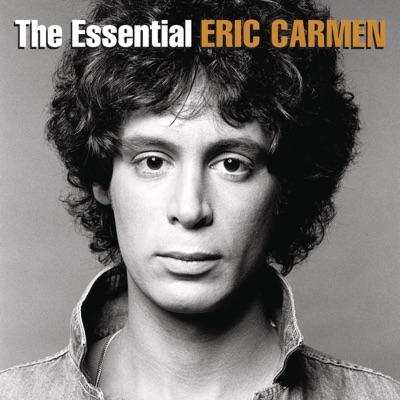 The Essential Eric Carmen - Eric Carmen