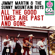 All the Good Times Are Past and Gone (Remastered) - Jimmy Martin & The Sunny Mountain Boys