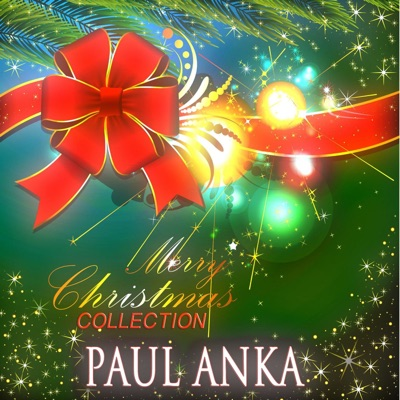 Merry Christmas Collection - Paul Anka