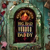 Big Bad Voodoo Daddy - Oh Yeah