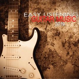 Easy Listening Guitar Music 2014