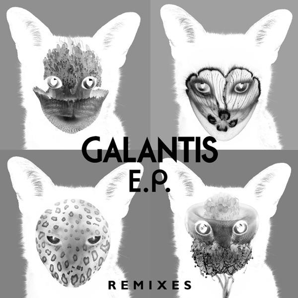 Galantis Remixes - EP