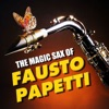 The Magic Sax of Fausto Papetti