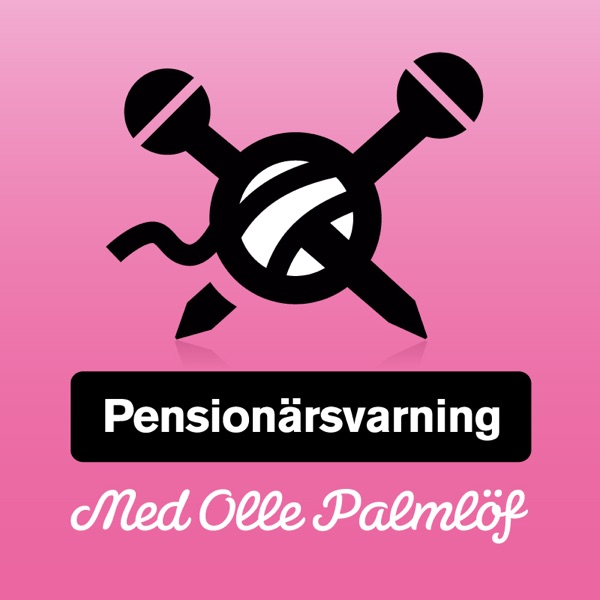 Pensionärsvarning » Podcast