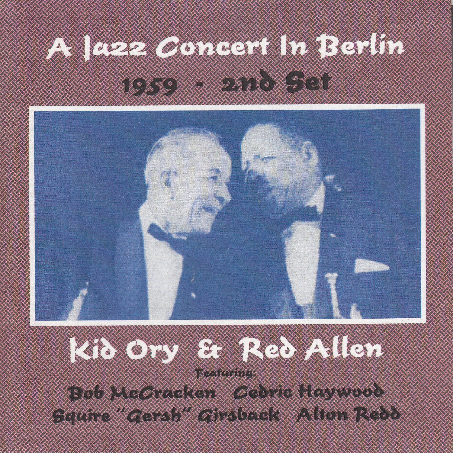A Jazz Concert in Berlin 1959: 2nd Set (feat. Bob Mccracken, Cedric Haywood, Squire 'Gersh' Girsback & Alton Redd)