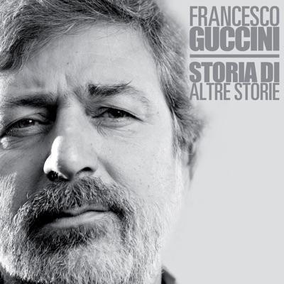 Storia di altre storie (70° Anniversario) - Francesco Guccini
