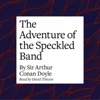The Adventure of the Speckled Band (Unabridged)