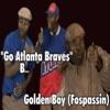 Go Atlanta Braves Single