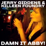 Jerry Giddens & Killeen Foundry - Acadiana Farewell