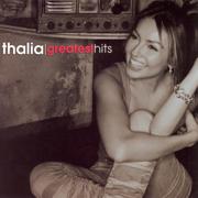 Thalia: Greatest Hits - Thalía - Thalía
