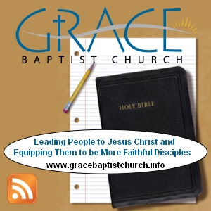 Grace Baptist Church, St. Charles, MO - Sermon Podcast