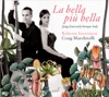 La bella più bella: Songs from Early Baroque Italy, Roberta Invernizzi