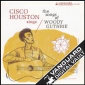 Cisco Houston - Deportees