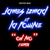 Oh No (feat. La Fouine) [Remix] - Single