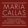 The Complete Studio Recordings (1949-1969) [Remastered], Maria Callas