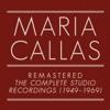 The Complete Studio Recordings (1949-1969) [Remastered], Maria Callas