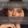A Maid of Constant Sorrow, Judy Collins