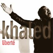 Khaled - KM Même Pas Fatigués