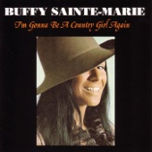 Buffy Sainte-Marie - Gonna Feel Much Better When You're Gone