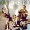 On The Sunny Side Of The Street  - The King Cole Trio