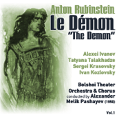 Anton Rubinstein: Le Démon [The Demon] (1950) Vol.1