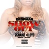 Show Out feat Dropman 2 Chainz Lloyd Single