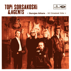 Topi Sorsakoski & Agents - Surujen Kitara - 32 Greatest Hits