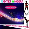 Eighties Wonders