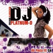 DJ Platnum-D - Ou paka fè sa