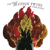 The Watson Twins - Sky Open Up