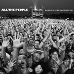 All the People (Live At Hyde Park 02/07/2009)