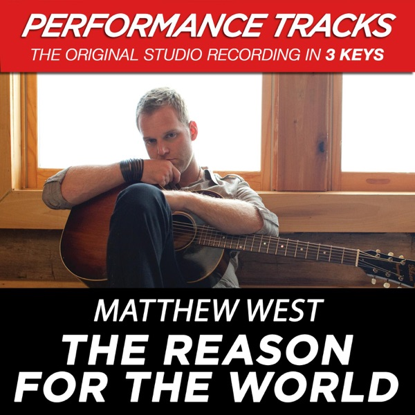 The Reason for the World (Performance Tracks) - EP