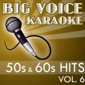 Karaoke 50s & 60s Hits - Backing Tracks for Singers, Vol. 6