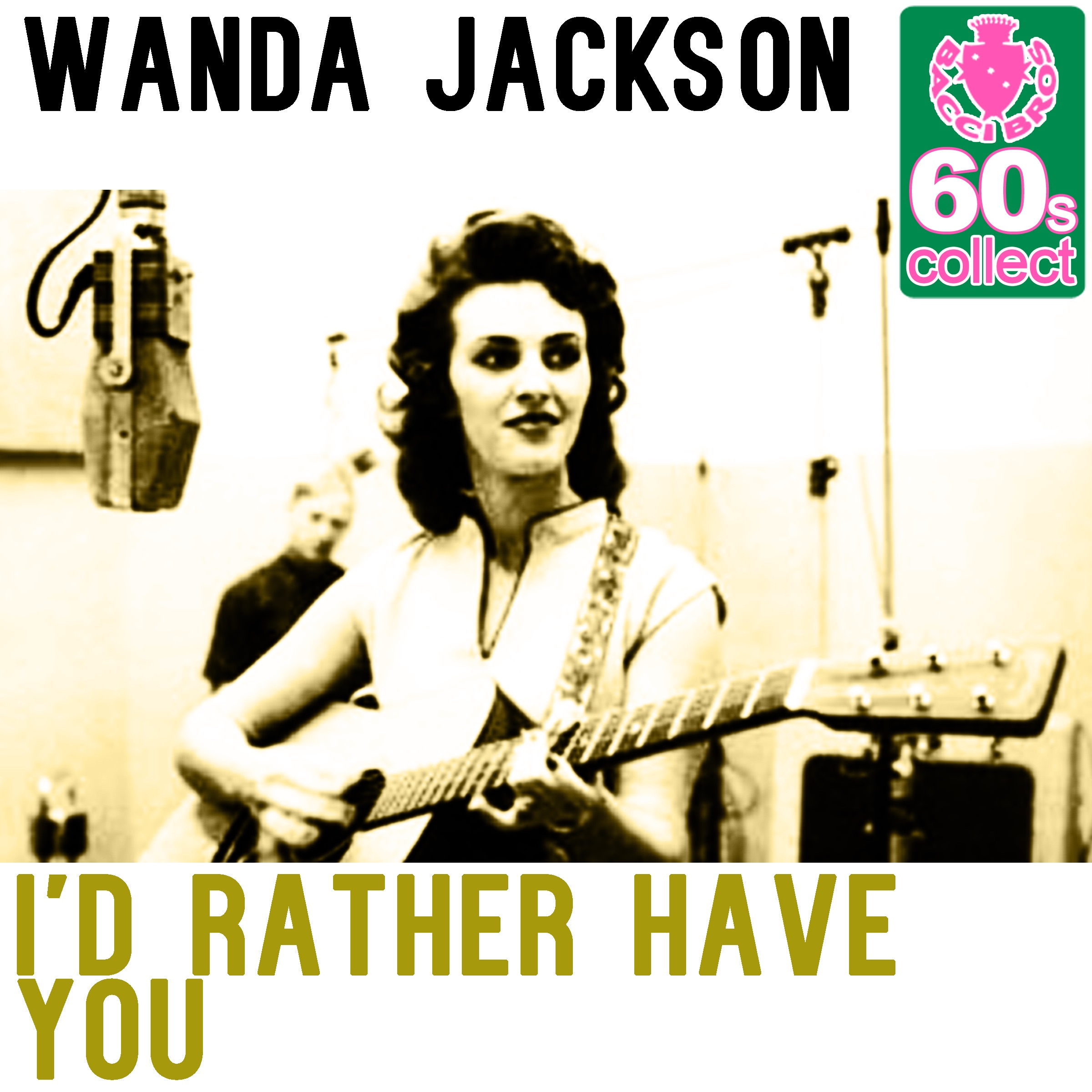 I'd Rather Have You (Remastered) - Single