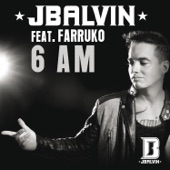 6 AM (feat. Farruko) - Single