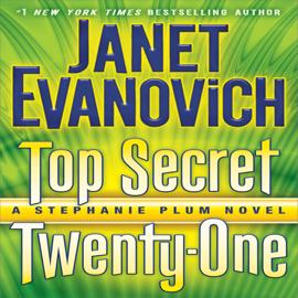 Top Secret Twenty-One: A Stephanie Plum Novel, Book 21 (Unabridged) audiobook