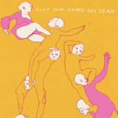 Clap Your Hands Say Yeah - Heavy Metal