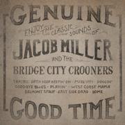 Jacob Miller and the Bridge City Crooners - Jacob Miller and the Bridge City Crooners